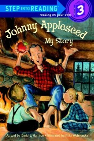 Johnny Appleseed My Story