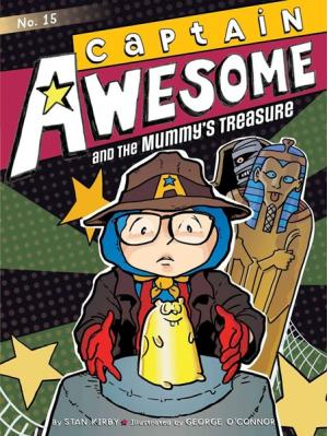 Captain Awesome and the Mummy\'s Treasure