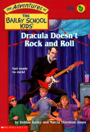 Dracula Doesn\'t Rock and Roll