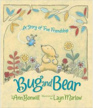 Bug and Bear: A Story of True Friendship