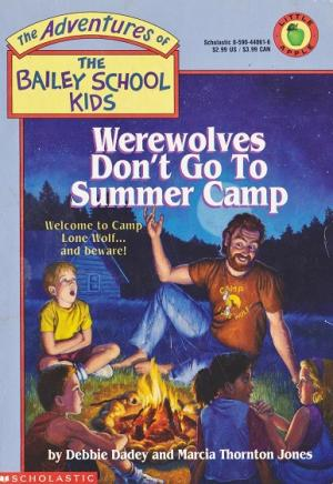 Werewolves Don\'t Go to Summer Camp
