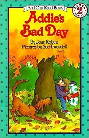 Addie\'s Bad Day
