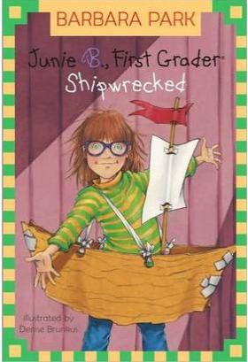 Junie B. First Grader Shipwrecked