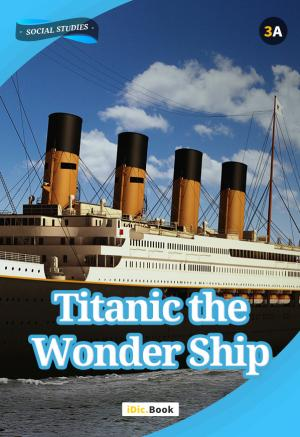 Titanic: the Wonder Ship