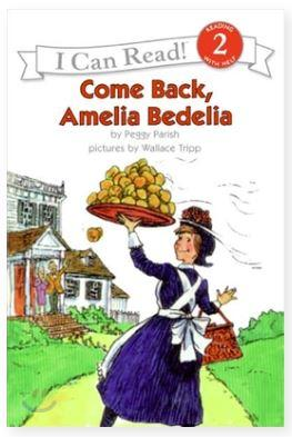 Come Back  Amelia Bedelia