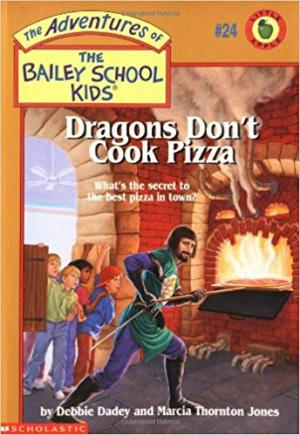 Dragons Don\'t Cook Pizza