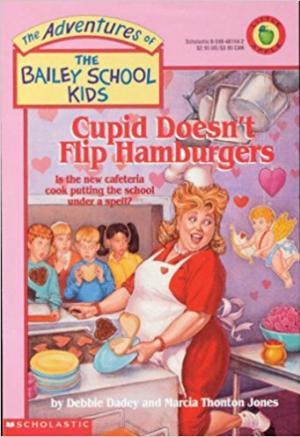 Cupid Doesn\'t Flip Hamburgers