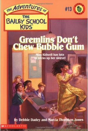 Gremlins Don\'t Chew Bubble Gum