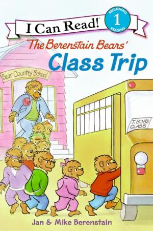The Berenstain Bears\' Class Trip