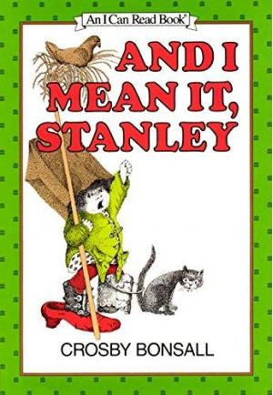 And I Mean It, Stanley
