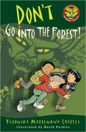 Don\'t Go Into The Forest!