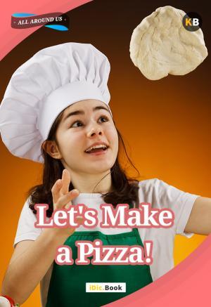Let\'s Make a Pizza!