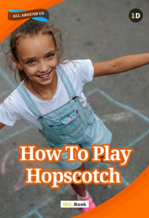 How to Play Hopscotch?
