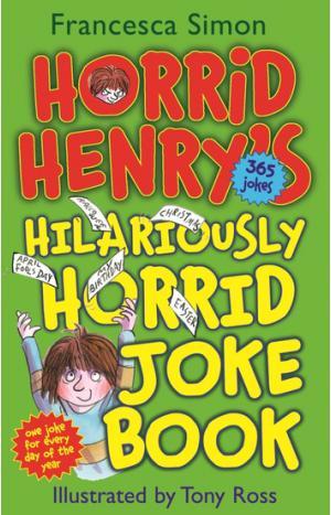 Horrid Henry\'s Hilariously Horrid Joke Book
