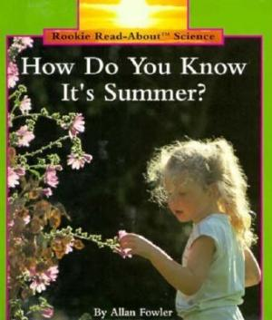 How Do You Know It\'s Summer?