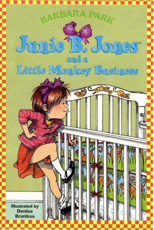 Junie B. Jones and a Little Monkey Business