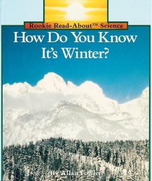How Do You Know It\'s Winter?