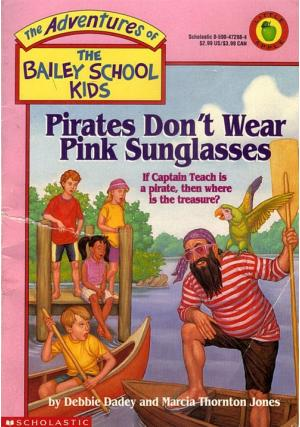 Pirates Don\'t Wear Pink Sunglasses
