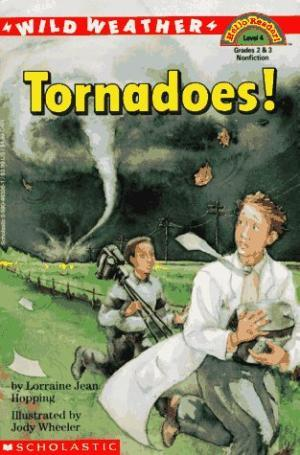 Wild Weather Tornadoes!