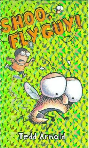 Shoo Fly Guy