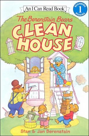 The Berenstain Bears Clean the House