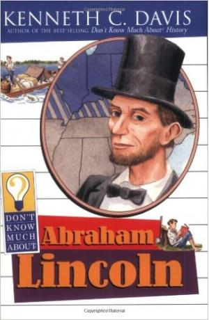 Don\'t know much about Abraham Lincoln