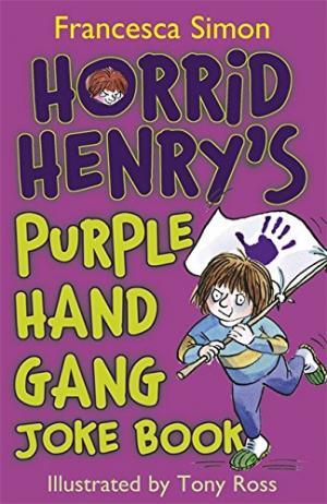 Horrid Henry\'s Purple Hand Gang Joke Book
