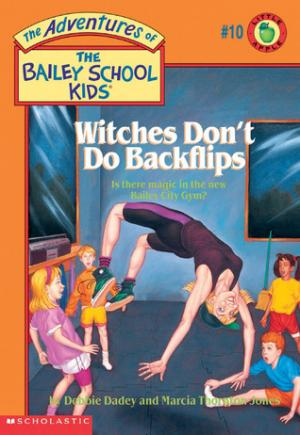 Witches Don\'t Do Backflips