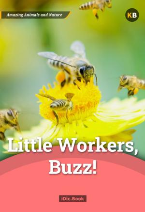 Little Workers, Buzz!