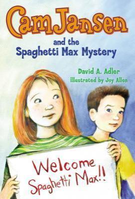 Cam Jansen The Spaghetti Max Mystery
