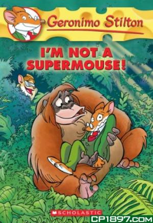 I\'m Not a Supermouse!