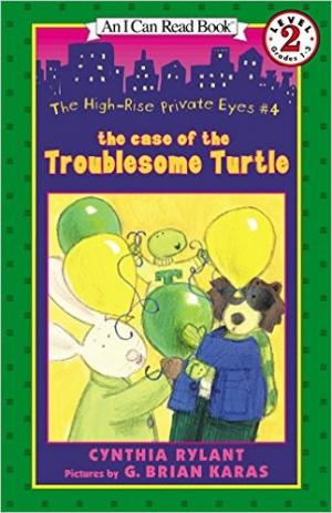 High-Rise Private Eyes The Case of the Troublesome Turtle