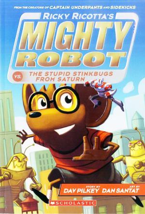 Ricky Ricotta's Mighty Robot vs. The Stupid Stinkbugs from Satun