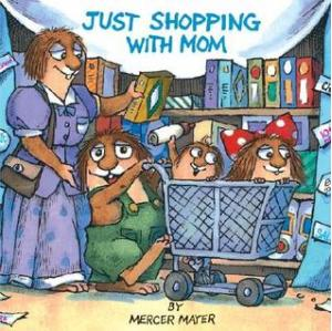 Just Shopping with Mom