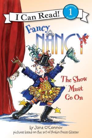 Fancy Nancy The Show Must Go On