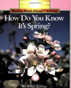 How Do You Know It\'s Spring?