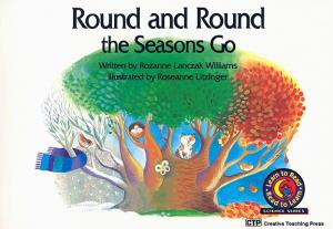 Round and Round The Seasons Go