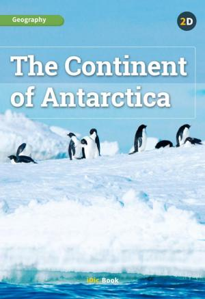 The Continent of Antarctica