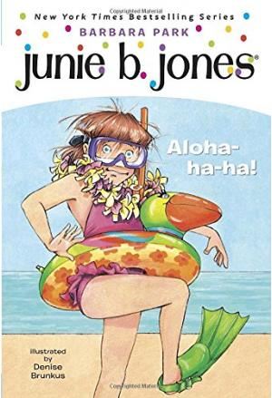 Junie B. First Grader Aloha-ha-ha!