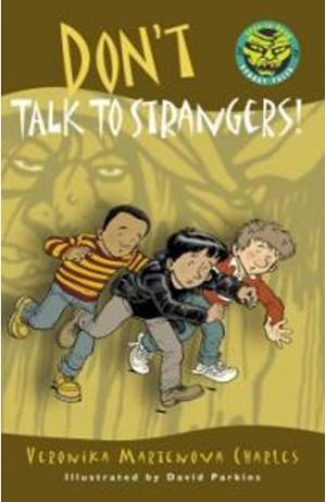Don\'t Talk to Strangers!
