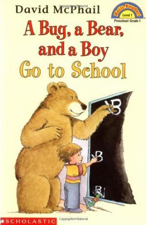 A Bug, a Bear, and a Boy Go to School