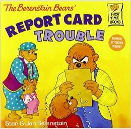 The Berenstain Bears\' REPORT CARD TROUBLE
