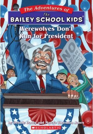 Werewolves Don\'t Run for President