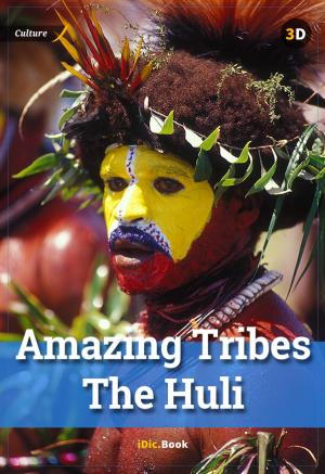 Amazing Tribes The Huli